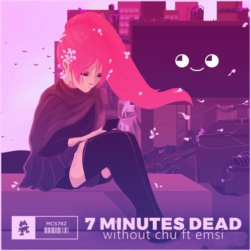دانلود آهنگ 7 Minutes Dead به نام Without Chu