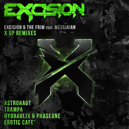 دانلود ریمیکس آهنگ Excision & The Frim - X Up از Trampa