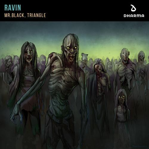 دانلود آهنگ MR.BLACK & Triangle به نام Ravin