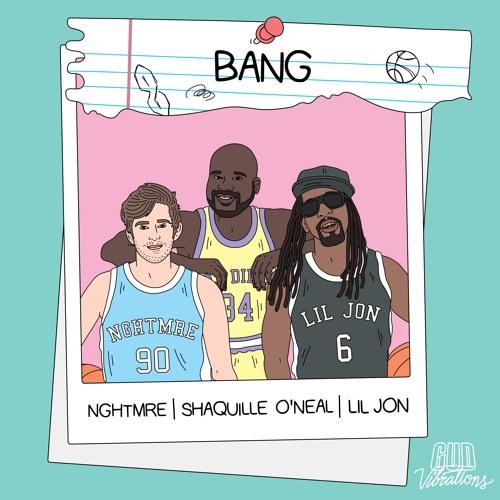 دانلود آهنگ NGHTMRE & Shaquille ONeal & Lil Jon به نام BANG