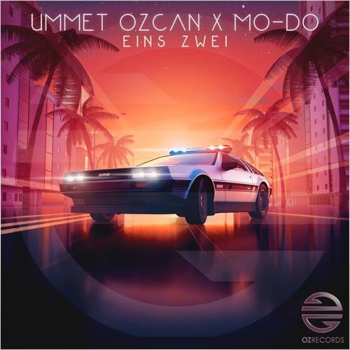 دانلود آهنگ Ummet Ozcan & Mo-Do به نام Eins Zwei