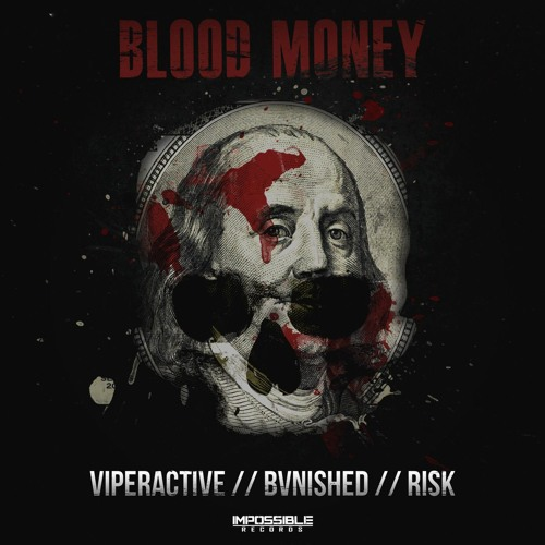 دانلود آهنگ Viperactive & BVNISHED & Risk به نام Blood Money