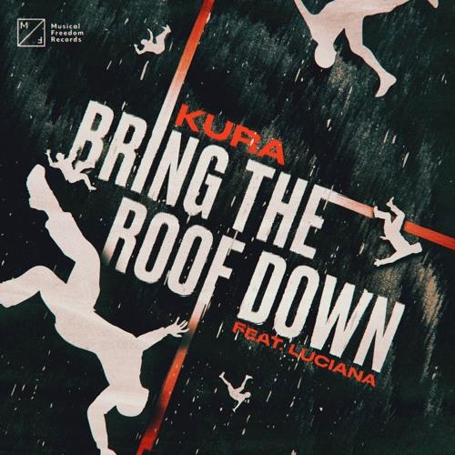 دانلود آهنگ KURA به نام Bring The Roof Down