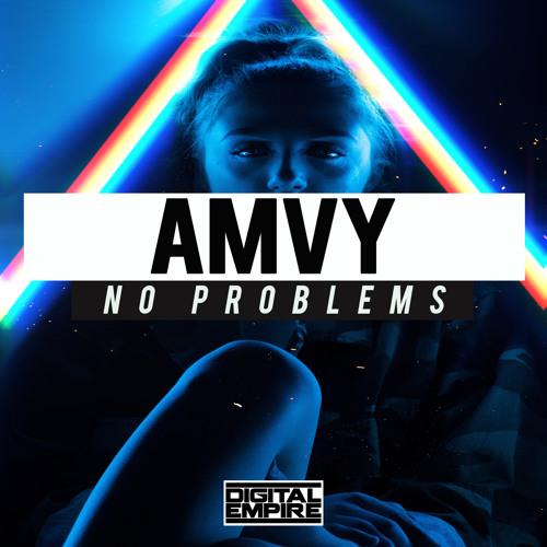دانلود آهنگ AMVY به نام No Problems