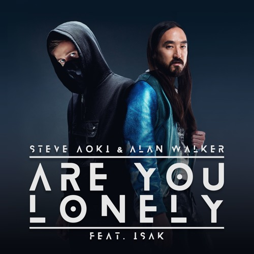 دانلود آهنگ Steve Aoki & Alan Walker به نام Are You Lonely