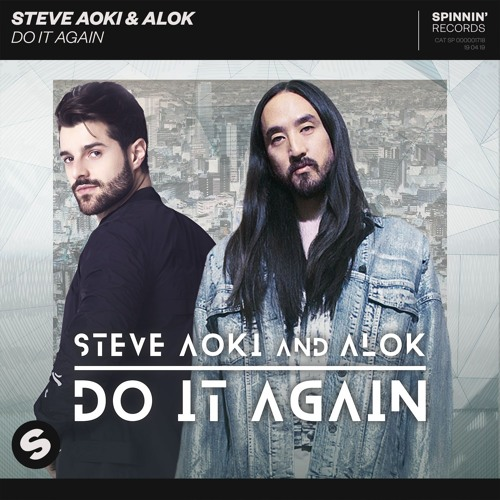 دانلود آهنگ Steve Aoki & Alok به نام Do It Again