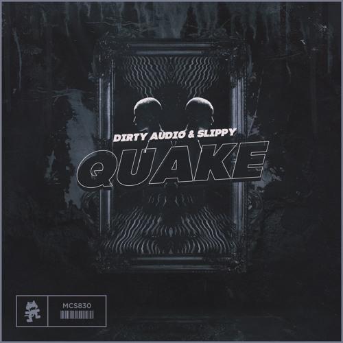 دانلود آهنگ Dirty Audio & Slippy به نام Quake