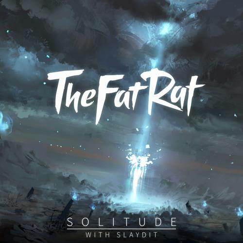 دانلود آهنگ TheFatRat & Slaydit به نام Solitude