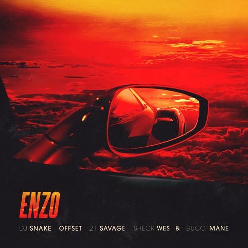 دانلود آهنگ DJ Snake & Offset & 21 Savage & Sheck Wes & Gucci Mane به نام Enzo