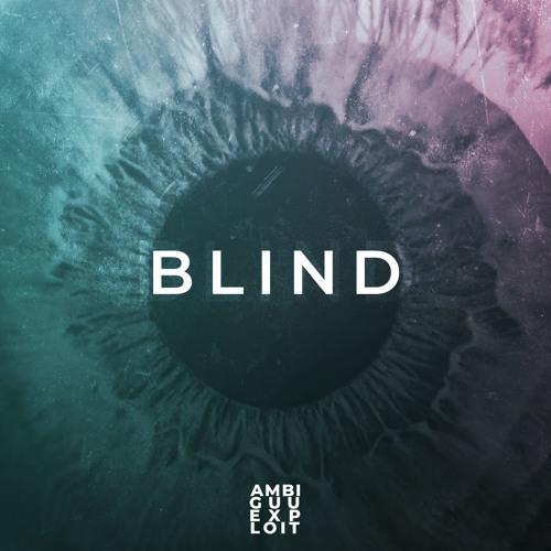 دانلود آهنگ Ambiguu & Exploit به نام Blind