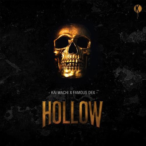 دانلود آهنگ Kai Wachi & Famous Dex به نام Hollow