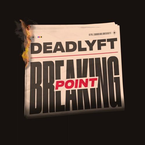 دانلود آهنگ DEADLYFT به نام Breaking Point