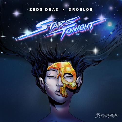 دانلود آهنگ Zeds Dead & DROELOE به نام Stars Tonight