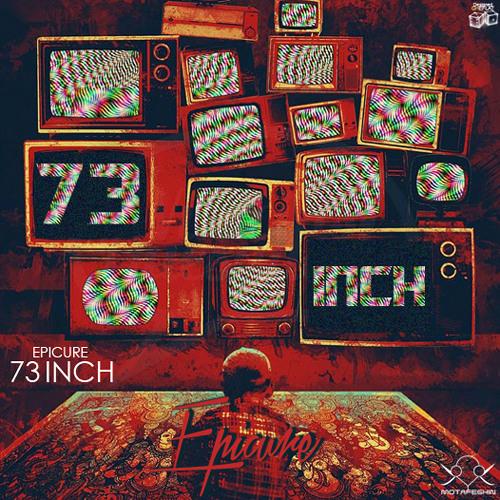 دانلود اهنگ Epicure Band به نام 73 Inch