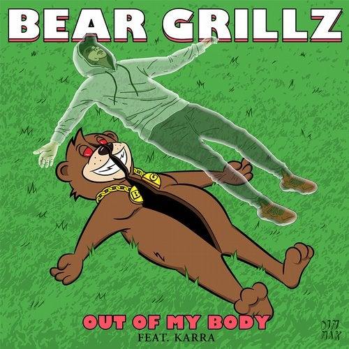 دانلود آهنگ Bear Grillz به نام Out Of My Body