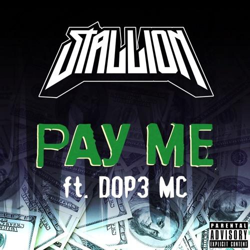 دانلود آهنگ Stallion به نام Pay Me