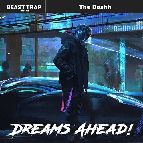 دانلود آهنگ The Dashh به نام Dreams Ahead