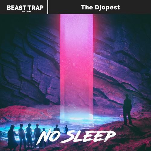 دانلود آهنگ The Djopest به نام No Sleep