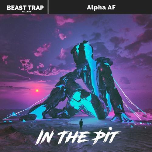 دانلود آهنگ Alpha AF به نام In The Pit