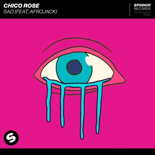 دانلود آهنگ Chico Rose به نام Sad