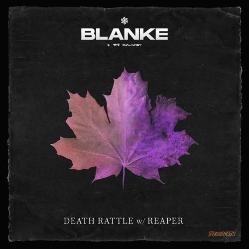 دانلود آهنگ Blanke & REAPER به نام Death Rattle