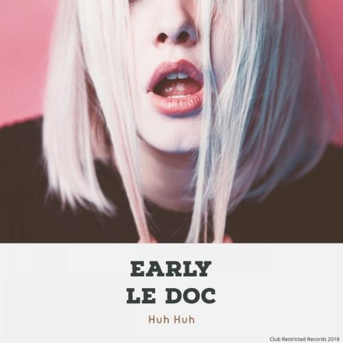 دانلود آهنگ Early Le Doc به نام Huh Huh