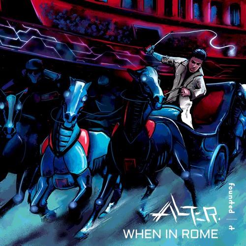 دانلود آهنگ Alter به نام When In Rome