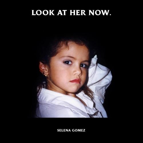 دانلود آهنگ Selena Gomez به نام Look At Her Now