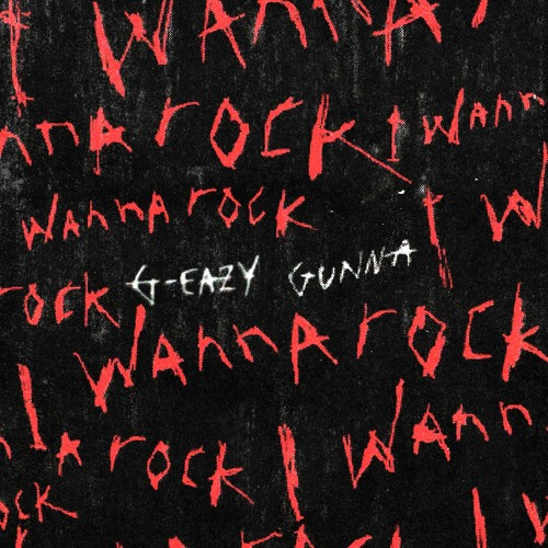 دانلود آهنگ G-Eazy به نام I Wanna Rock