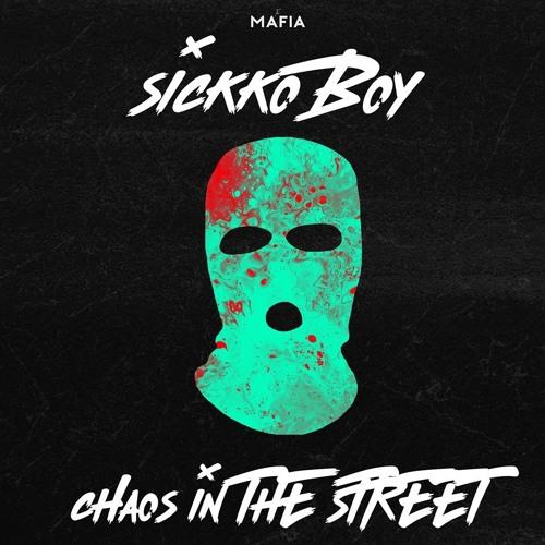دانلود آهنگ SICKKO BOY به نام Chaos In The Street