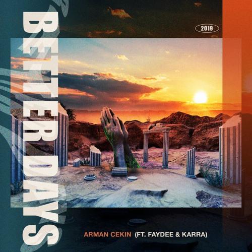دانلود آهنگ Arman Cekin به نام Better Days