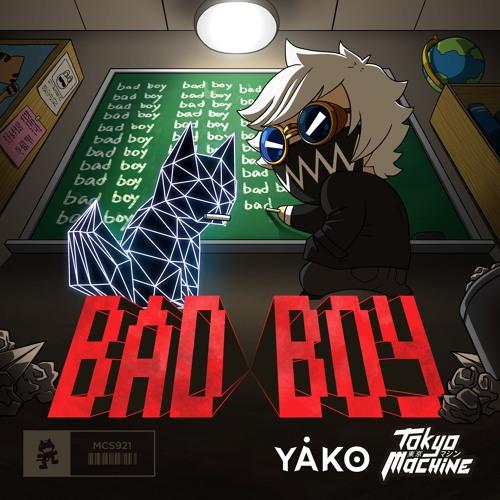دانلود آهنگ Tokyo Machine & YAKO به نام BAD BOY