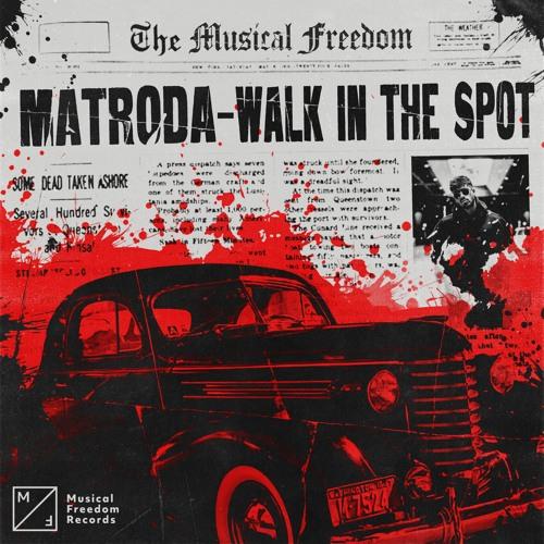 دانلود آهنگ Matroda به نام Walk In The Spot