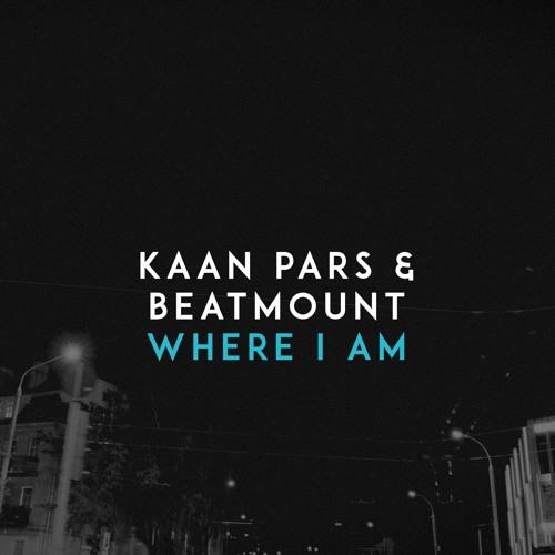دانلود آهنگ Kaan Pars & Beatmount به نام Where I Am