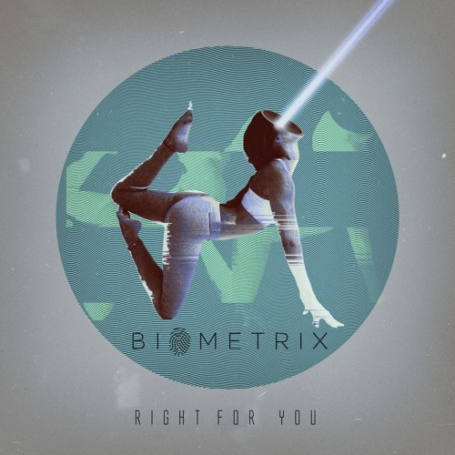دانلود آهنگ Biometrix به نام Right For You
