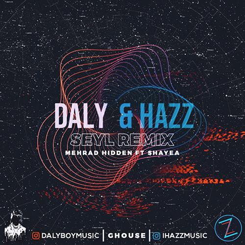 دانلود ریمیکس آهنگ سیل مهراد هیدن و شایع از Daly & Hazz