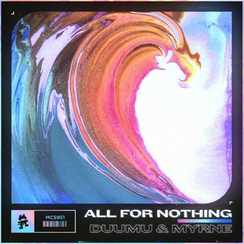 دانلود آهنگ Duumu & MYRNE به نام All for Nothing