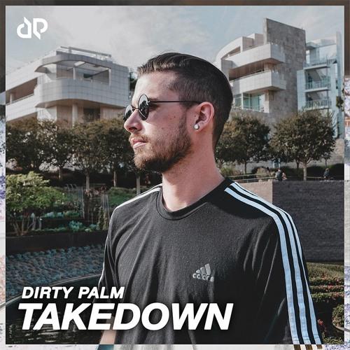 دانلود آهنگ Dirty Palm به نام Takedown