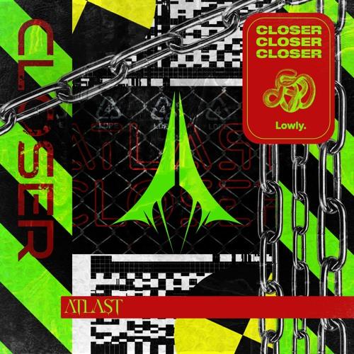 دانلود آهنگ ATLAST به نام Closer
