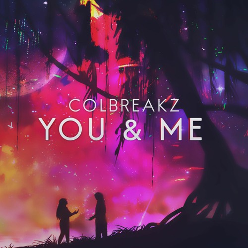 دانلود آهنگ ColBreakz به نام You & Me