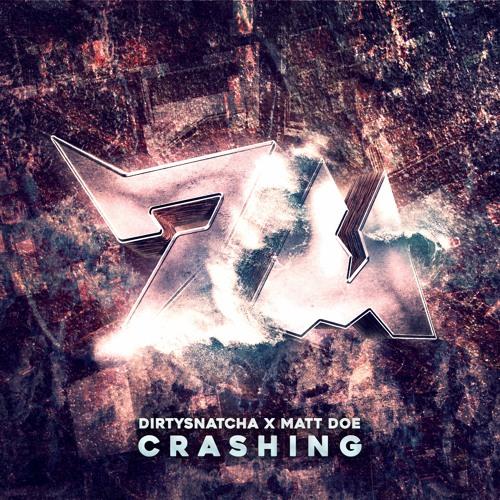 دانلود آهنگ DirtySnatcha & Matt Doe به نام Crashing