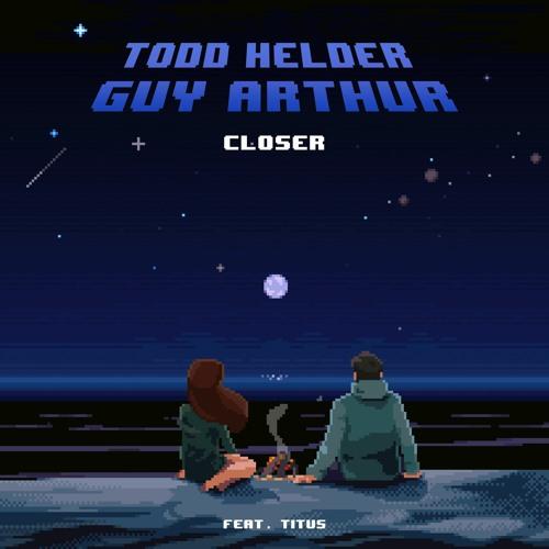 دانلود آهنگ Todd Helder & Guy Arthur به نام Closer