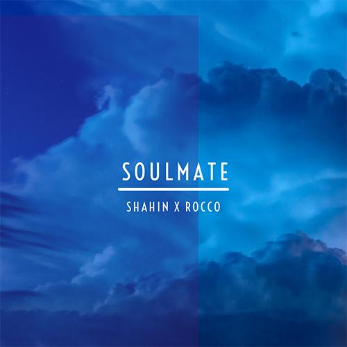 دانلود آهنگ Shahin & Rocco به نام Soulmate