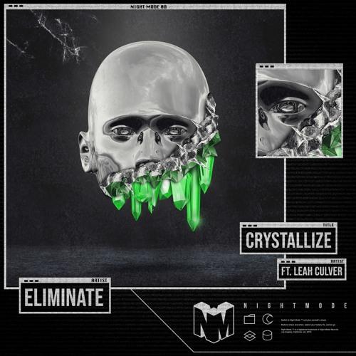 دانلود آهنگ Eliminate به نام Crystallize