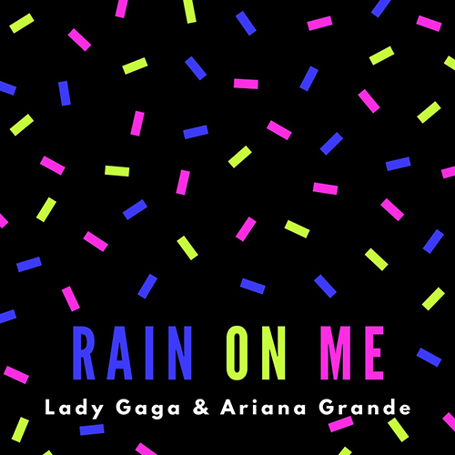 دانلود آهنگ Lady Gaga & Ariana Grande به نام Rain On Me