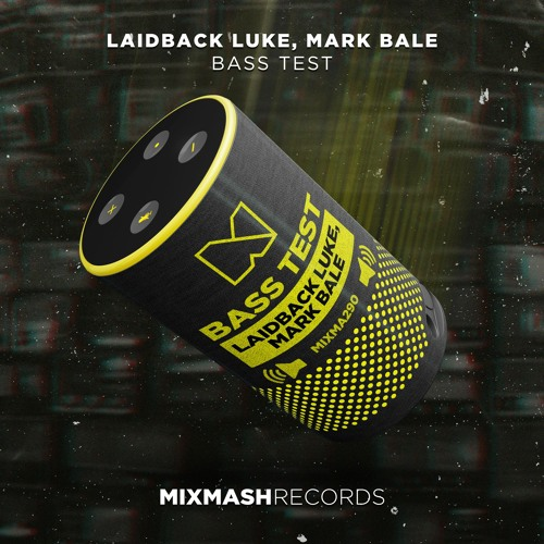 دانلود آهنگ Laidback Luke & Mark Bale به نام Bass Test