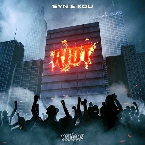SYN & KOU - RIOT
