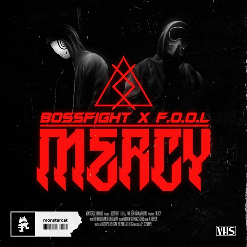 BOSSFIGHT & F.O.O.L - Mercy