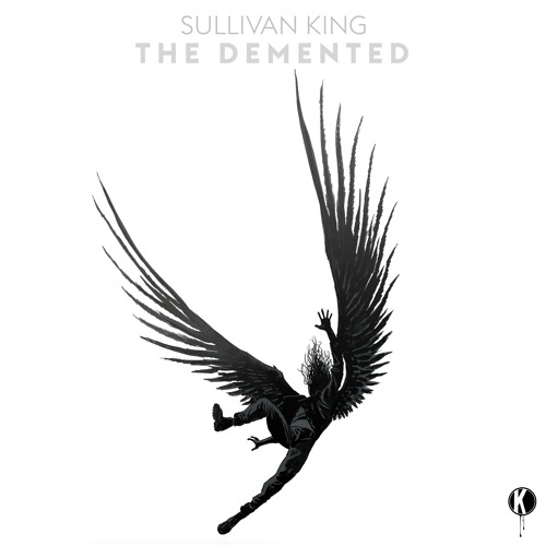 Sullivan King - The Demented